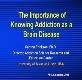 The Neurobiology of Addiction Powerpoint Presentation