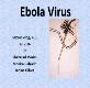 Ebola Virus California State University Powerpoint Presentation