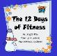 The 12 Days of Fitness Powerpoint Presentation