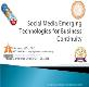 Social Media Emerging Technologies for Business Powerpoint Presentation