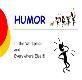 HUMOR HUMOR Powerpoint Presentation